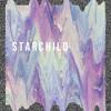 S T A R C H I L D (prod. melodrama)