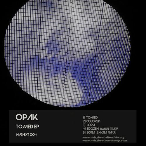 Opak - Lora (Bakra Remix)