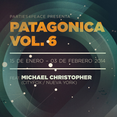 Patagonica vol6 presents Michael Christopher (Cityfox / New York)