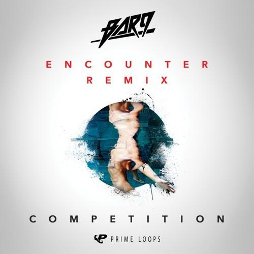 BAR9 - Encounter (GEEZUSS! Remix)
