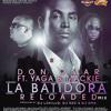 Don Omar Ft. Yaga & Mackie - La Batidora Reloaded (Prod. By DJ Lokillo, DJ Red & DJ Ema)