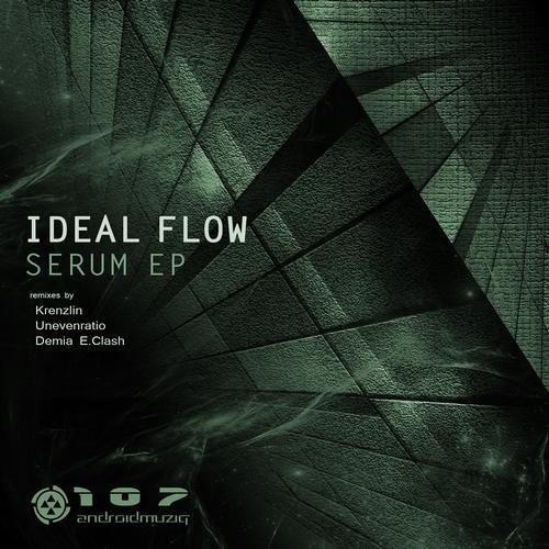 Ideal Flow - Serum (Unevenratio Remix)