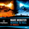 Made Monster - Heaven To Hell (Original MIx)