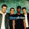 Blue - All Rise - Instrumental/karaoke