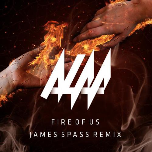 Alaa - Fire Of Us (James Spass Remix)