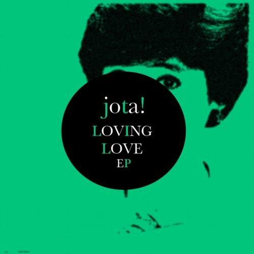 JOTA!-Loving Love(TAAR REMIX)