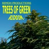 TREES OF GREEN RIDDIM - REMOH PRODUCTIONS