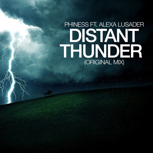 Phiness - Distant Thunder Ft. Alexa Lusader