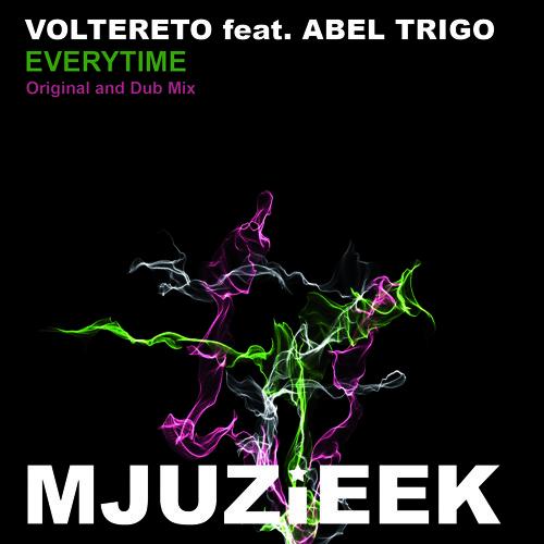 OUT NOW! Voltereto feat. Abel Trigo - Everytime (Original Vocal Mix)