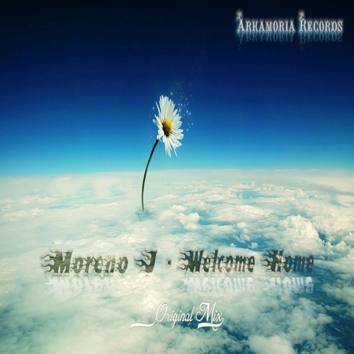 Moreno J-Welcome Home (Original Mix) {Arkamoria Records}-Preview (out on beatport and other stores)