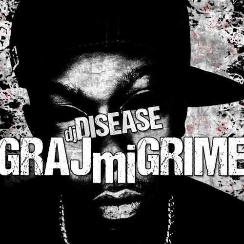 DISEASE - GRAJmiGRIME