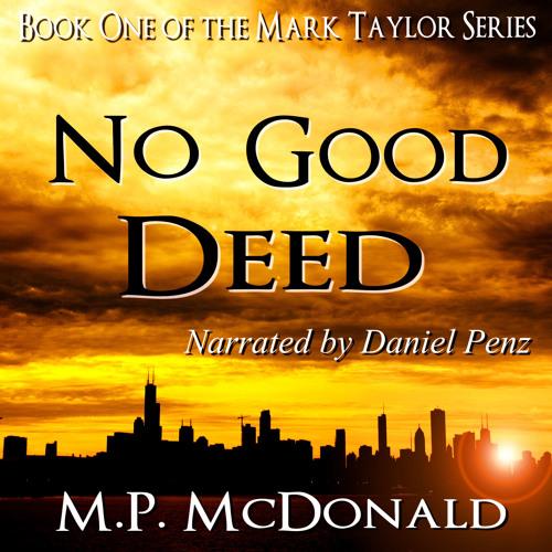 No Good Deed - by M.P. McDonald