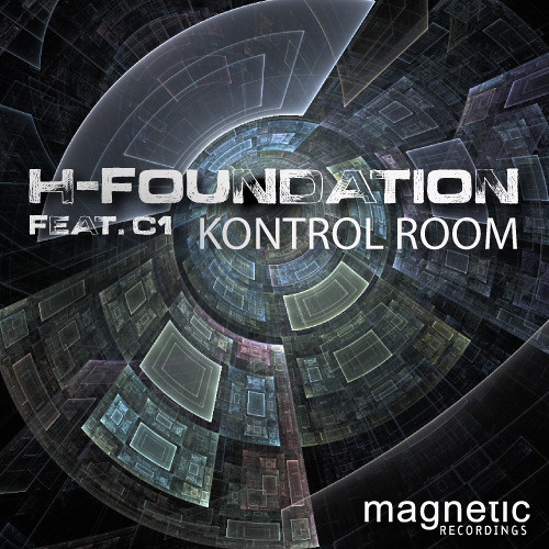 H-FOUNDATION (FEATURING C1) |  KONTROL ROOM | MAGNETIC RECORDINGS | MAGD047