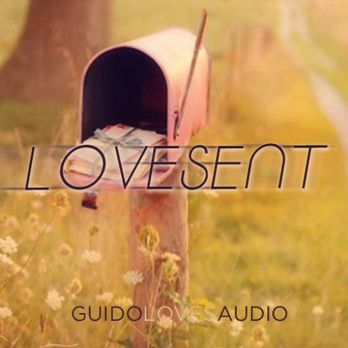 GuidoLovesAudio - Lovesent