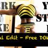 Twerk It Like You Stole It - (Original Edit) - [Free Download]
