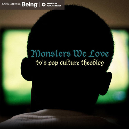 Diane Winston — Monsters We Love: TV's Pop Culture Theodicy (Dec 1, 2011)