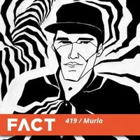 FACT mix 419 - Murlo (Jan '14)