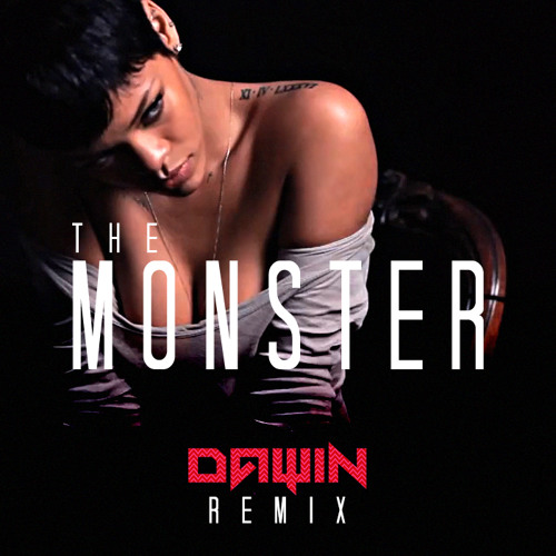 Eminem and Rihanna The Monster (Dawin Remix)