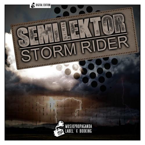 Semi Lektor - Storm Rider (Original Preview)