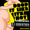 Drop It Like It's Hot (Back That Ass Up) BOOTLEG