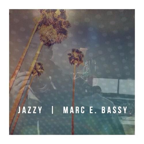 Marc E. Bassy - Jazzy (prod. Billion Coast x Count Bassy) [Thizzler.com]