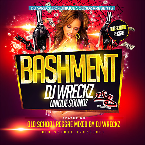 "Unique Soundz Presents ""Bashment"""