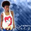 Bondy's Blues Episode 3 Beyonce, And More Beyonce, Mama Joyce Etc.
