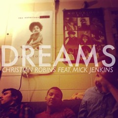 Dreams (feat. Mick Jenkins) (Extended) (prod. OnGaud & since '93)