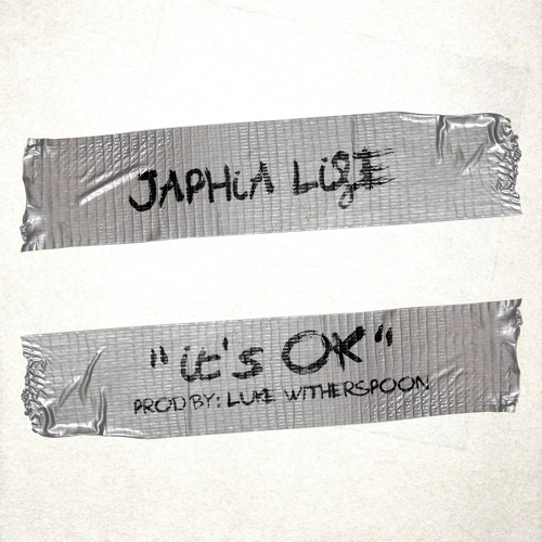 "Japhia Life ""It's Ok"" (prod. by Luke Witherspoon)"