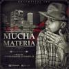 Mucha Materia - El Sica