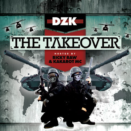 DZK (AKA TRENCH) - THE TAKEOVER MIX