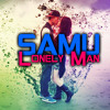 Samu = Lonely Man ☆☆☆ DOWNLOAD NOW 2013 ☆☆☆