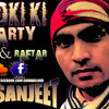 LADKI KI PARTY YO YO HONEY SINGH FT- RAFTAR [DJ SANJEET REMIXX]