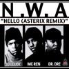 Ice Cube, Mc. Ren & Dr. Dre - Hello (Asterix Remix)