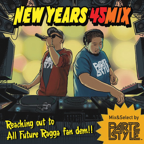 PART2STYLE 2014 NEW YEARS MIX [FreeDL!!!!!]