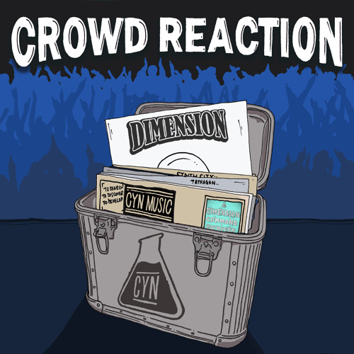 CYN012 - Dimension 'Crowd Reaction'
