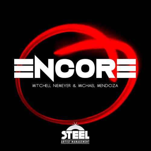 Mitchell Niemeyer & Michael Mendoza - Encore (Original Mix)