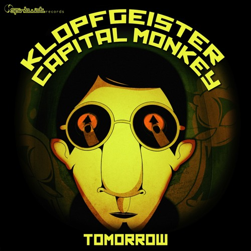 Capital Monkey & Klopfgeister - Tomorrow - Preview - Out Now !