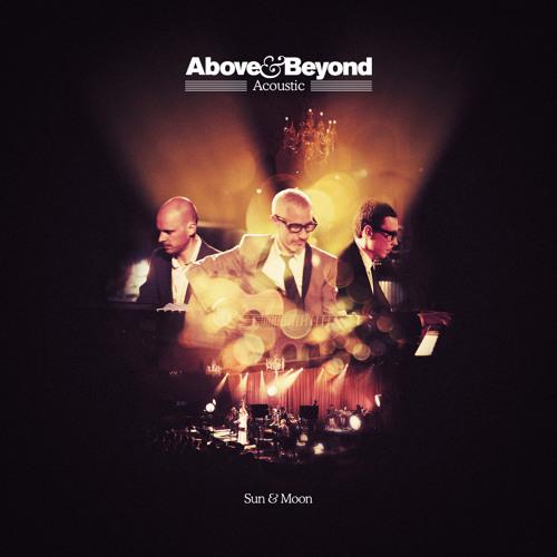 Above & Beyond - Sun & Moon (Acoustic)