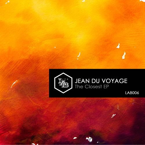 JFX LAB 006 | Jean du Voyage - The Closest Ghost (feat. Djéla)
