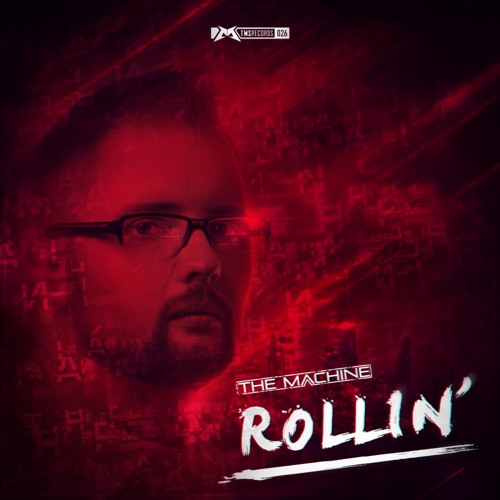 The Machine - Rollin'