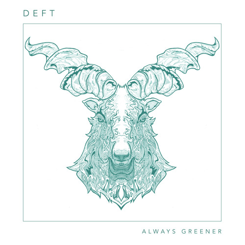 Deft - Always Greener (WotNot Music - WOT015) (Out Now!)