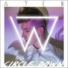 Ayer Circle Down Wize Remix [free Download] Mp3