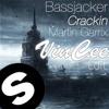 Bassjackers & Martin Garrix - Crackin (VinCee Edit)[FREE DOWNLOAD]