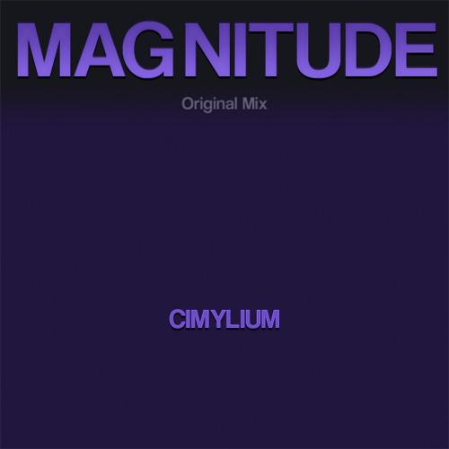 Cimylium - Magnitude (Original Mix)