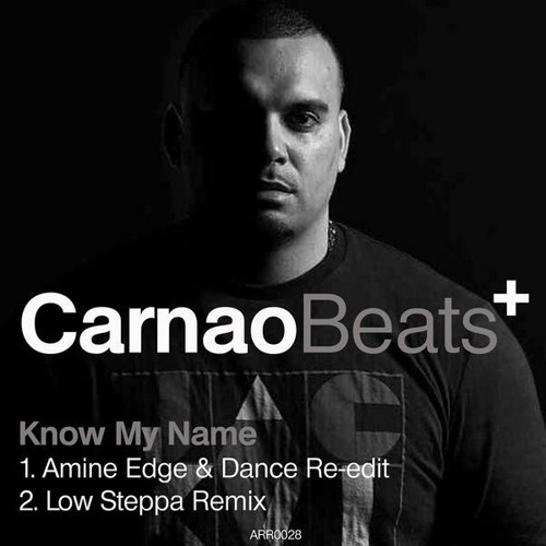 OUT NOW!! Carnao Beats - Know My Name (Low Steppa Remix) Preview