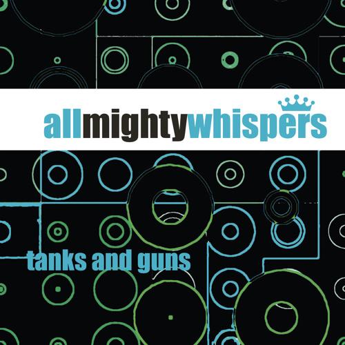 TANKS and GUNS