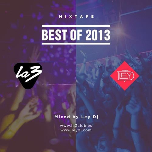 Best Of 2013 By Ley Dj