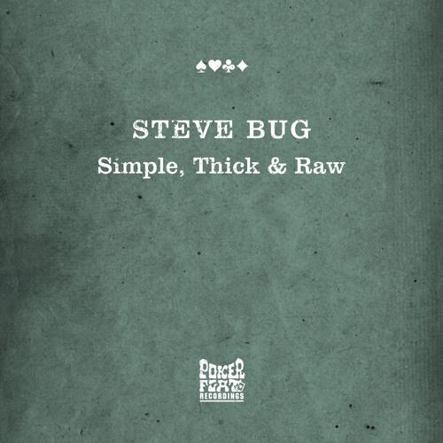 Steve Bug - Thickest Bass