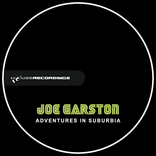 Joe Garston - Adventures In Suburbia